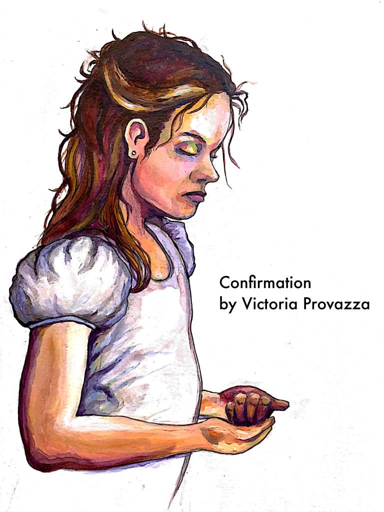 Confirmation by Victoria Provazza